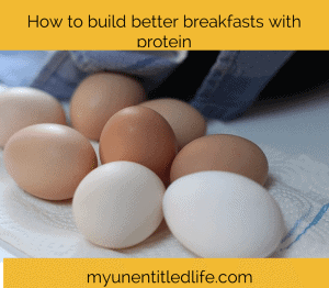 how to build better breakfasts with protein