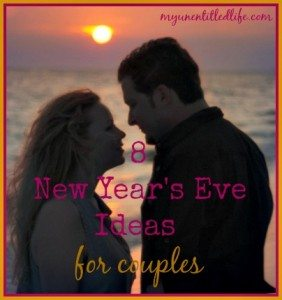 8 New Years Eve Ideas for Couples