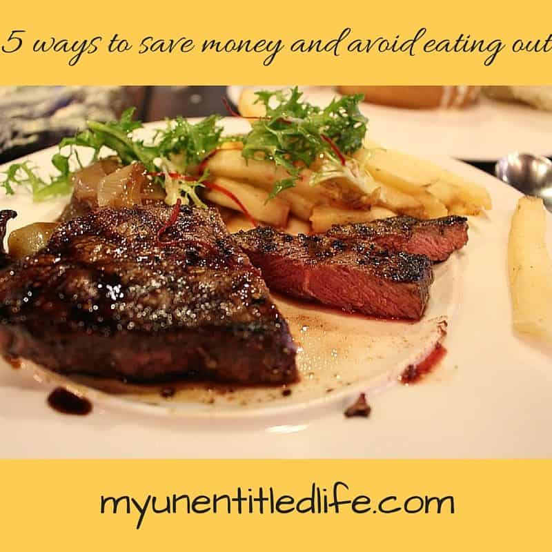 5 ways to save money and avoid eating out