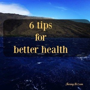 6 Tips for Better Health this year #12daysof