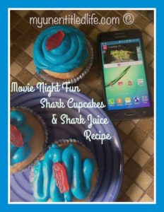 Movie Night Fun with Shark Tales, Cupcakes and Shark Juice Recipes #ad #DataAndAMovie #FishAndFlicks @FamilyMobile #FamilyMobile