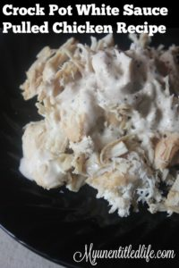 Crock Pot White Sauce Pulled Chicken Recipe
