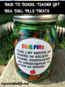 Back To School Teacher Gift Idea: Chill Pills Treats