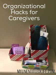 Organizational hacks for Caregivers #ad #MyCaregivingStory