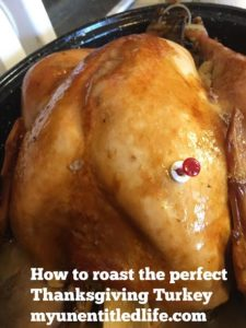 How to roast the perfect Thanksgiving Turkey #recipe