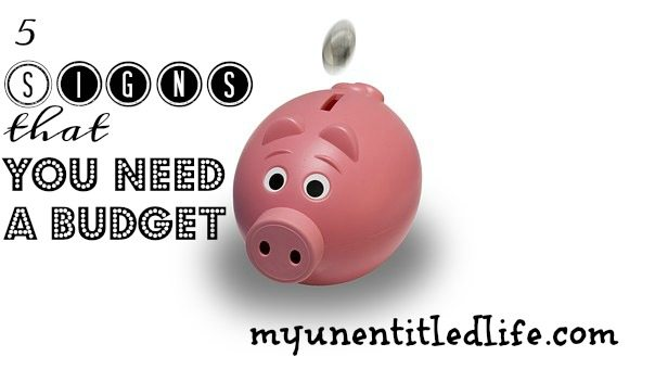 signs you need a budget