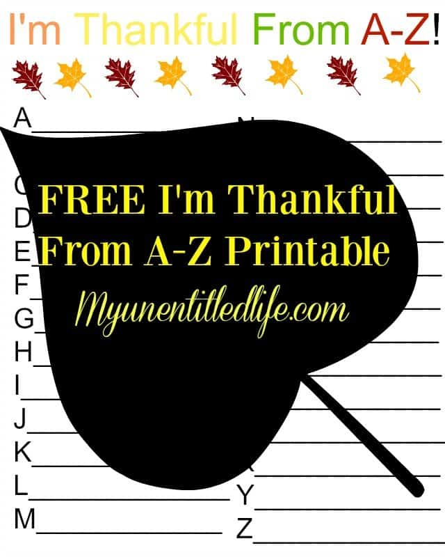 Looking for something keep the kids busy on thanksgiving day Grab this free I'm thankful a-z printable & put it on the table for them to do