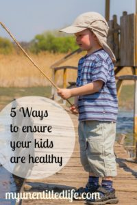 ways to ensure your kids are healthy