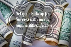 Set your kids up for success with money
