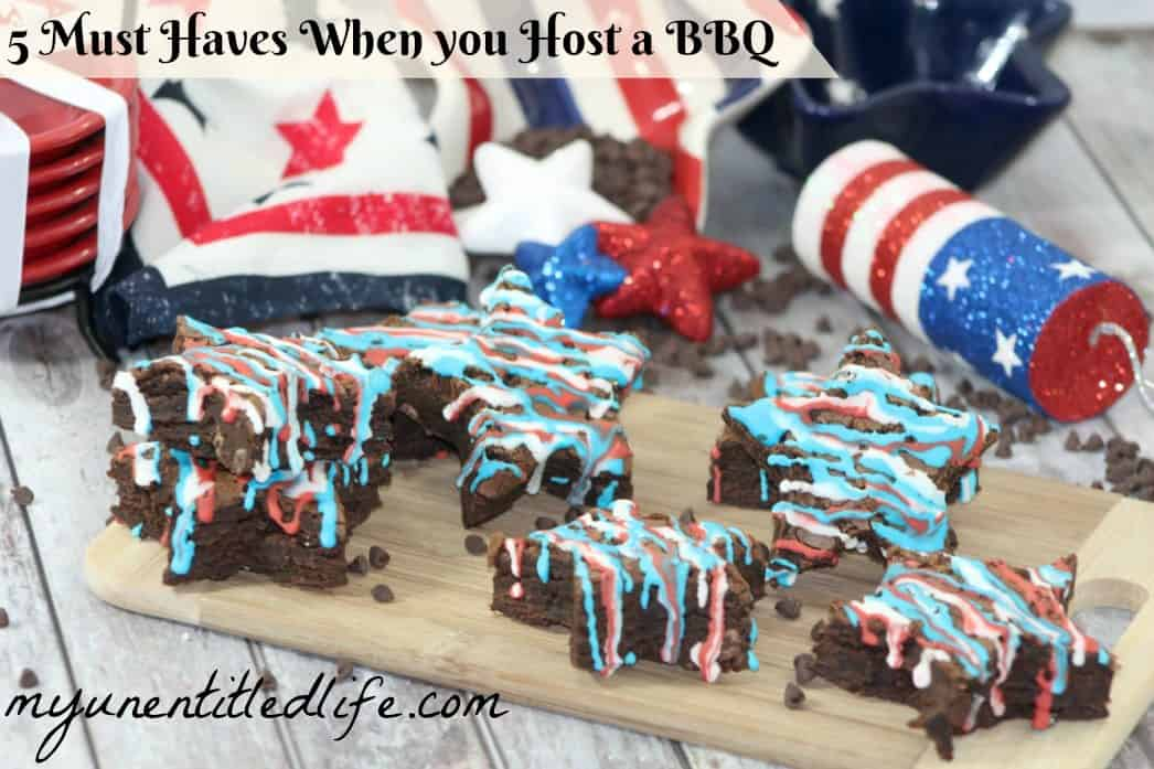 5 must haves when you host a bbq