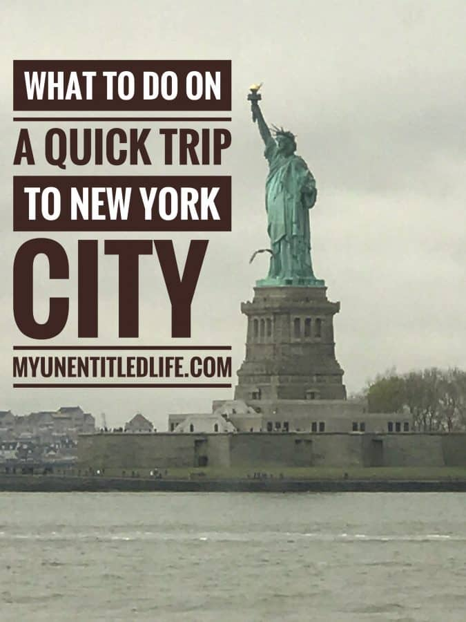 what to do on a quick trip to New York City