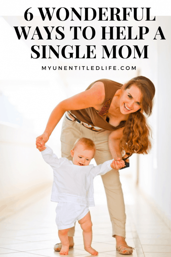 6 wonderful ways you can help a single mom