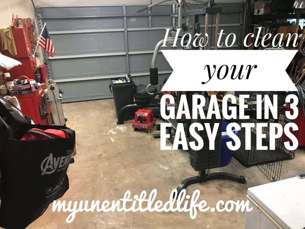 how to clean your garage in 3 easy steps