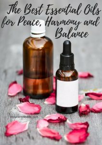 the best essential oils for peace, harmony and balance