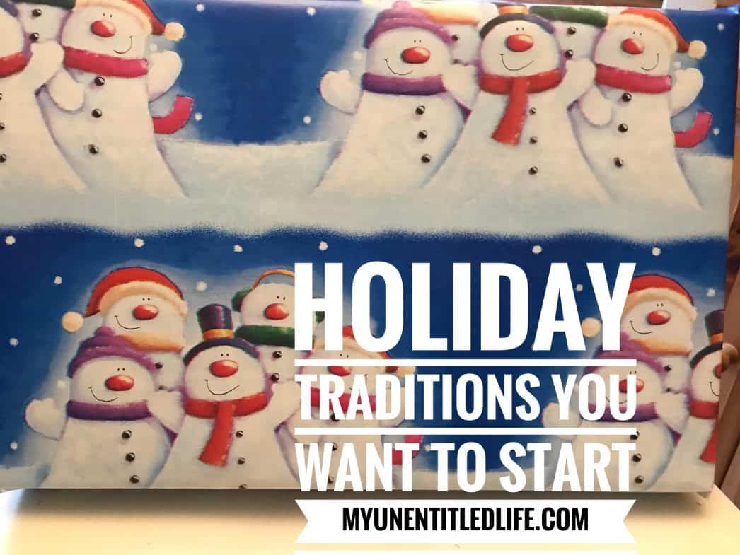 Holiday traditions you want to start