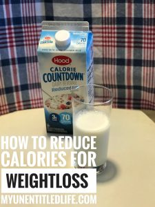 how-to-reduce-calories-for-weight-loss-my-unentitled-life