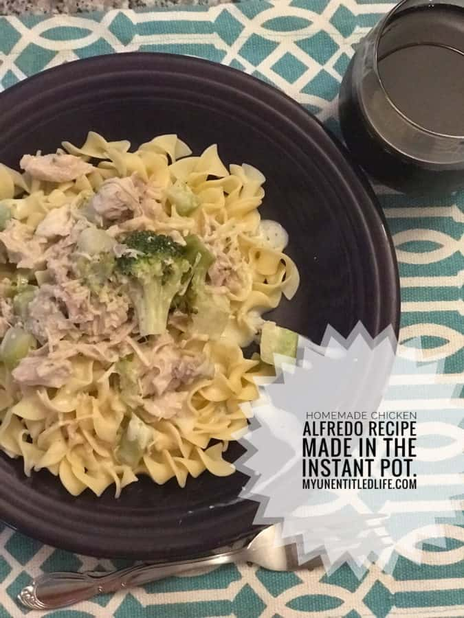 make chicken alfredo in the instant pot recipe