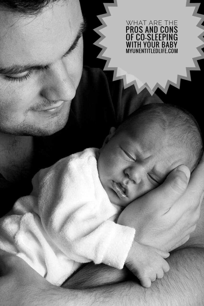 what-are-the-pros-and-cons-of-cosleeping-with-baby-my-unentitled-life
